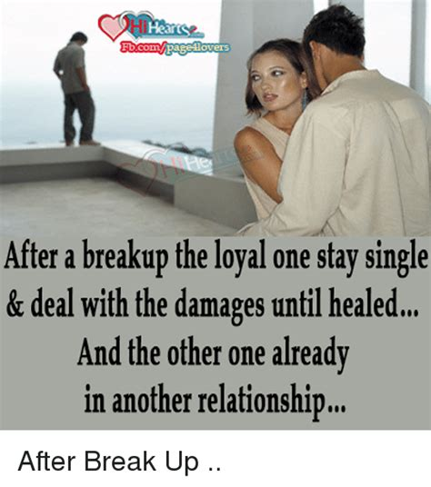 Breakup Memes - hearts overs after a breakup the loyal one stay single