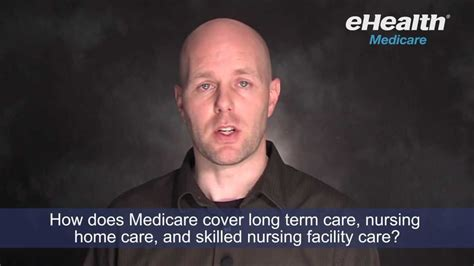 how does medicare cover term care nursing home care