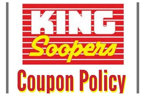 coupon policy king soopers