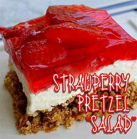 strawberry pretzel salad favorite recipes pinterest