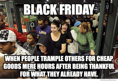 Memes Black Friday - black friday 2015 best funny memes heavy com
