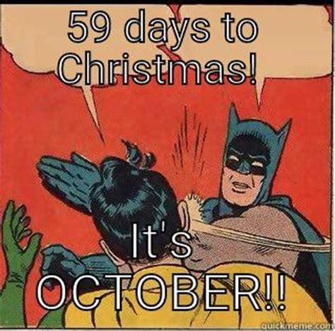 Anti Christmas Meme - batman anti early xmas quickmeme