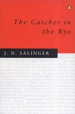 catcher in the rye canada the catcher in the rye j d salinger 9780140237504