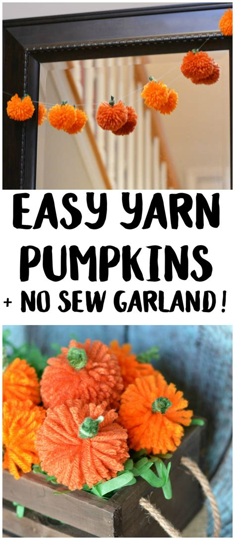 home decorating sewing projects 28 images thanksgiving easy diy yarn pumpkins no sew pumpkin garland garlands