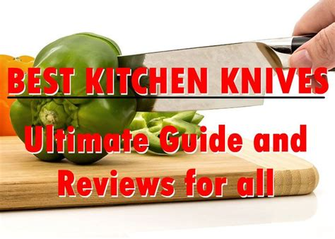 high quality kitchen knives reviews 105 best best kitchen knives list images on