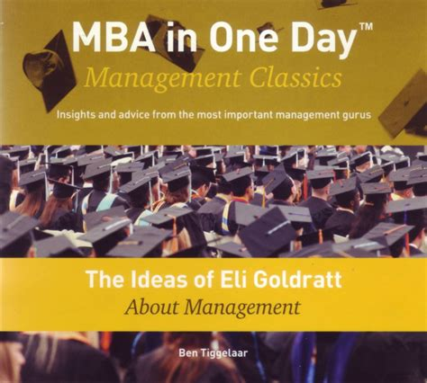 Mba In A Day Review by The Ideas Of Eli Goldratt About Management Mba In One