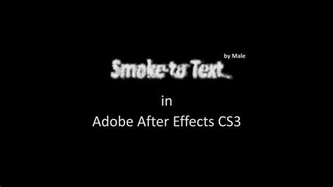 tutorial after effect smoke smoke to text in adobe after effects cs3 tutorial youtube