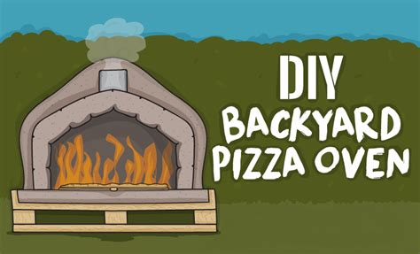 how to build a backyard pizza oven how to build a diy backyard pizza oven