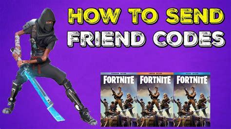 fortnite   send  friend codes super deluxe