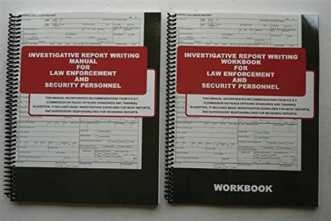 Investigative Report Writing Manual For Enforcement And Security Personnel by Investigative Report Writing For Enforcement And Security Personnel Manual Workbook