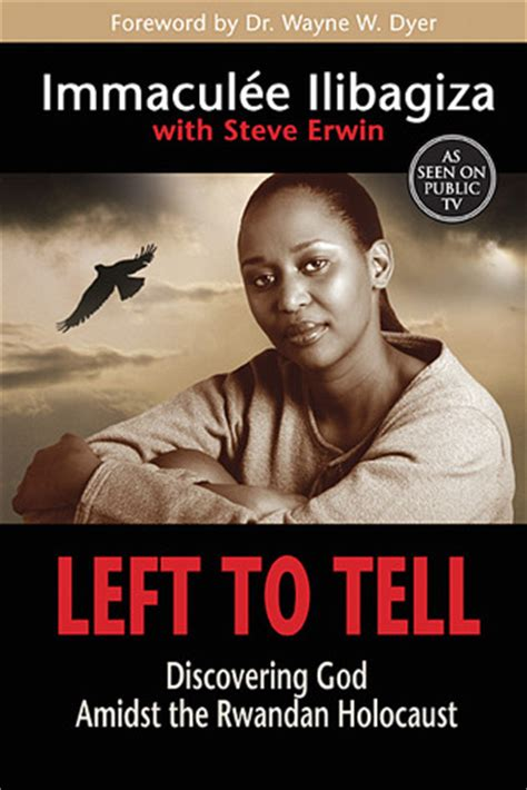 libro genocide a reader left to tell discovering god amidst the rwandan holocaust by immacul 233 e ilibagiza reviews