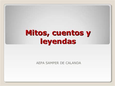 cuentos y leyendas de 8466713174 charla ser mitos cuentos leyendas