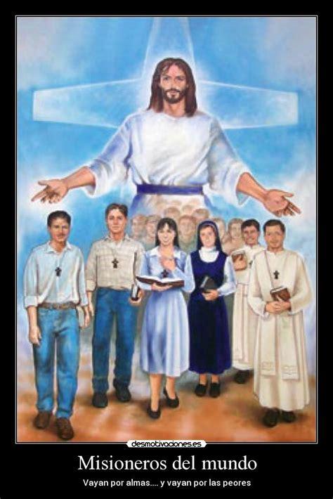 imagenes de misioneras sud im 225 genes y carteles de misioneros desmotivaciones
