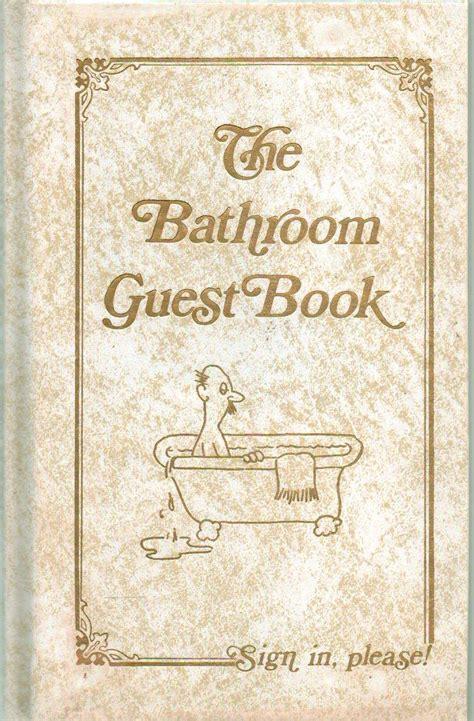 the bathroom book the bathroom guest book jack kreismer 9780940462007