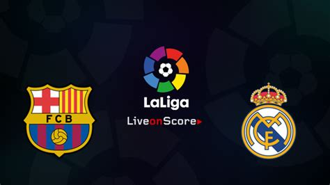 detiksport barcelona vs real madrid prediksi skor barcelona vs real madrid 7 mei 2018