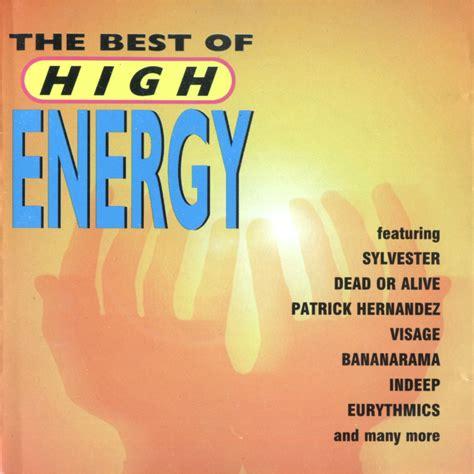 high energy vol 1 mp3 the best of high energy mp3 buy tracklist