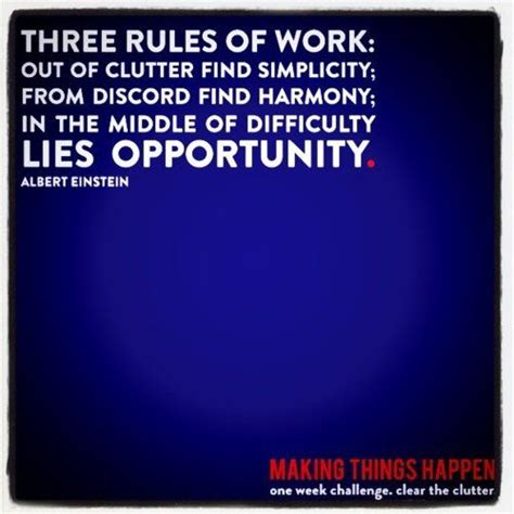 discord how to quote three rules of work out of clutter find simplicity from