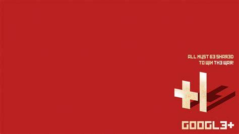 google red wallpaper google plus wallpaper propaganda red orangeinks