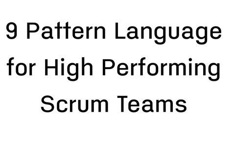 scrum pattern language แปล 9 pattern language for high performing scrum teams