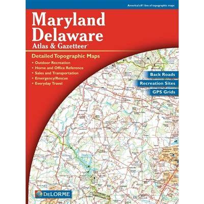 maryland delaware atlas and gazetteer