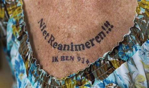 do not resuscitate tattoo pensioner has do not resuscitate me i m 91 tattooed