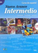 nuevo avance intermedio exercises nuevo avance libro del alumno intermedio cd b1 1 b1 2 in one volume spanish