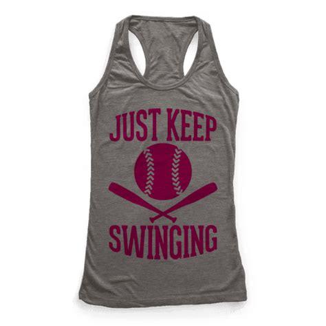 keep swinging just keep swinging racerback tank tops human