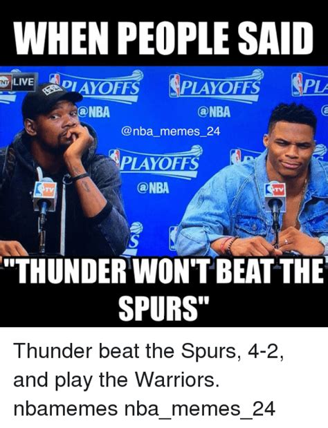 Playoffs Meme - when people said a nt live pla playoffs nba ca nba memes