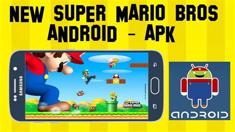 mario bros apk new mario bros para android apk 1 link mejor que mario run para android