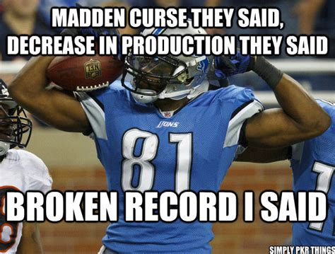 Madden Meme - madden curse they said decrease in production they said