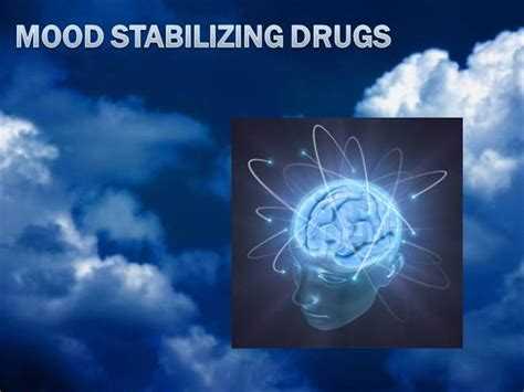 mood swing medication mood stabilizing drugs authorstream