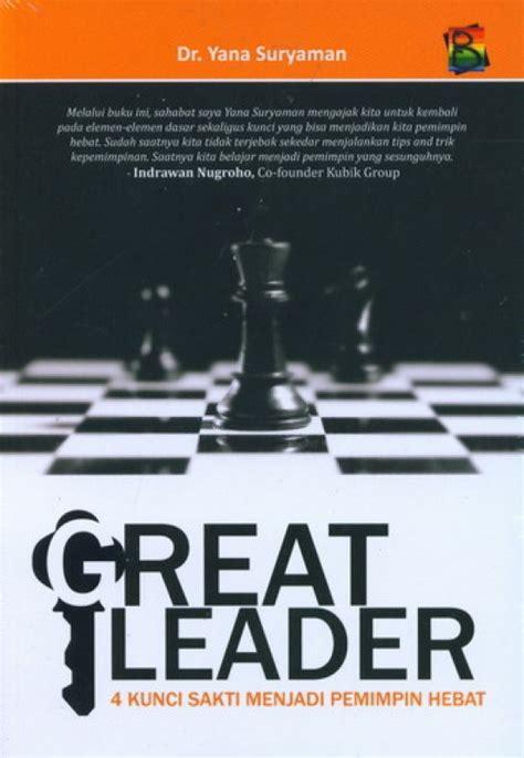 bukukita great leader 4 kunci sakti menjadi
