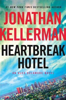 heartbreak hotel alex delaware 32 by jonathan