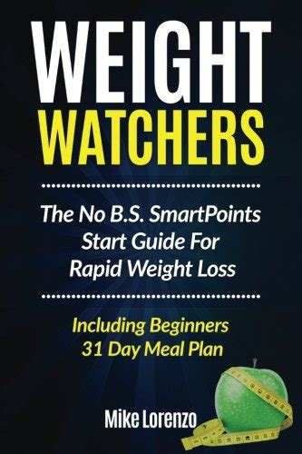 weight watchers a guide for beginners smart recipes ideas smart points guide books pdf weight watchers the no b s smartpoints