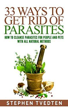 Parasite Detox Expectation by 1000 Ideas About Parasite Cleanse On Remedies