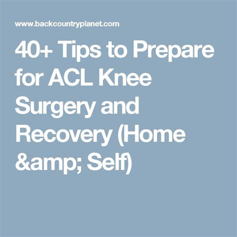 Tips For A Successful Surgical Recovery by 1000 Ideas About Knee Surgery On Knee