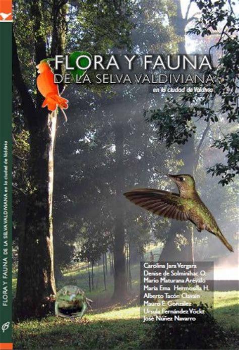 libro el comite de la comit 233 ecol 243 gico lemu lahuen presentar 225 libro sobre flora y fauna valdiviana ministerio de las