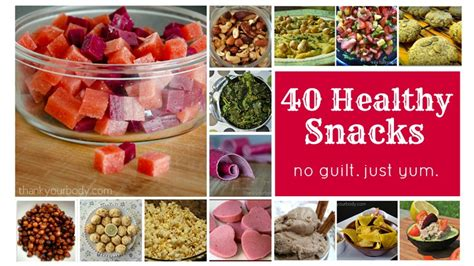 healthy treats for 40 healthy snacks eat up guilt free
