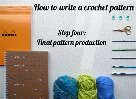 crochet pattern writing program how to write a crochet pattern step 4 final pattern