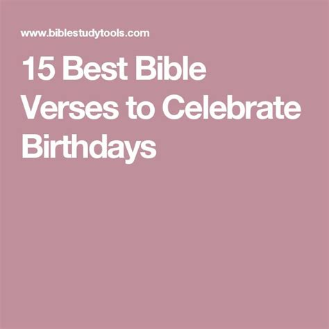 Bible Quotes For Birthday Celebrations 25 Best Ideas About Best Bible Verses On Pinterest Best