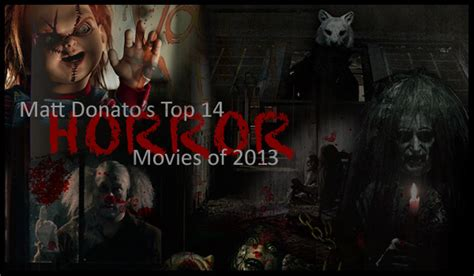 film horror recommended 2013 the 14 best horror movies of 2013