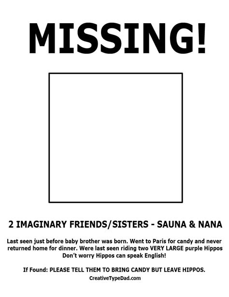 printable missing poster creative type dad missing my daughter s 2 imaginary friends