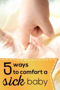 how to comfort a sick child 5 ways to comfort a sick baby the best ideas for kids