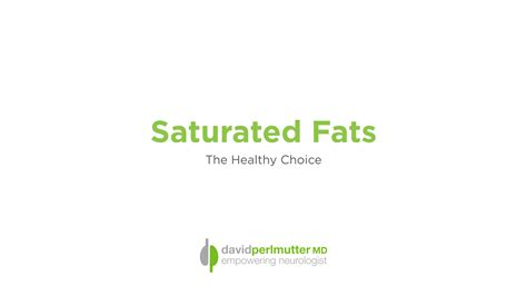 healthy fats grain brain saturated the healthy choice david perlmutter m d