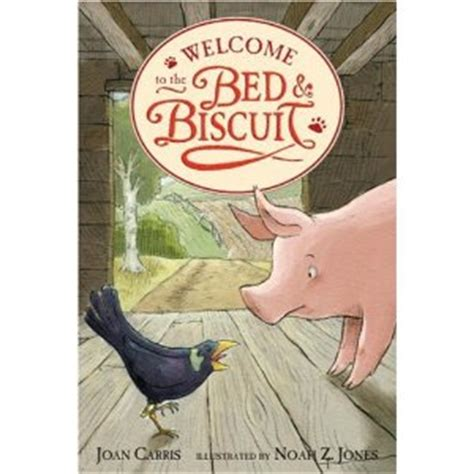 bed and biscuit fiction friday wild times at the bed biscuit ages 6 10 a frugal friend