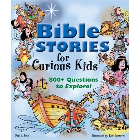 stories for the curious christian children s book review bible stories for