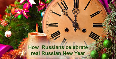 9 things to know about russian new year how russians celebrate real russian new year