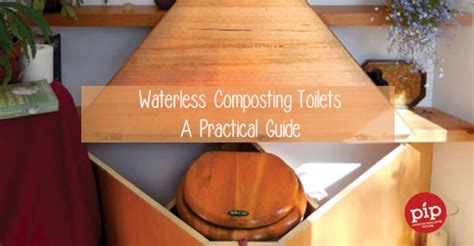 composting toilet tasmania waterless composting toilets a practical guide