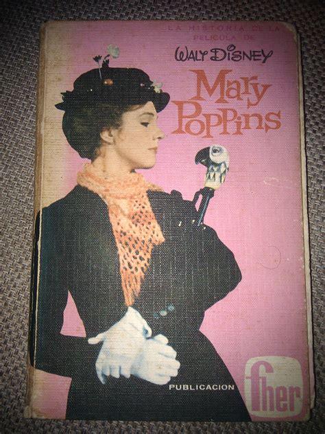 libro mary poppins she wrote mi libro de mary poppins c 243 mo si no tuviera nada mejor que hacer