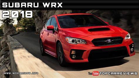2018 subaru wrx release date 2018 subaru wrx review rendered price specs release date